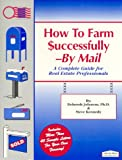 How to Farm Successfully - by Mail, Deborah G. Johnson and Steve Kennedy, 1887145028