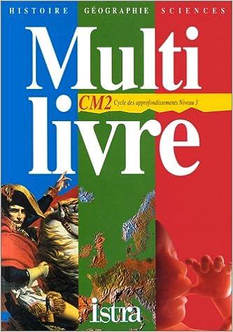Multi Livre Histoire Geographie Sciences Cm2 Cycle Des