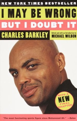 I May Be Wrong But I Doubt It by Michael Wilbon