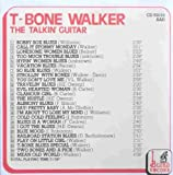 The Talkin' Guitar: Stormy Monday Blues by T-Bone Walker (2008-10-20)