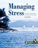 Managing Stress: Principles and Strategies for Health and Wellbeing