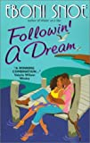 Followin' a Dream, Eboni Snoe, 0380813963