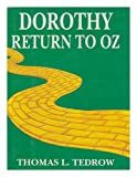 Dorothy's Return to Oz, Thomas L. Tedrow, 1569690006