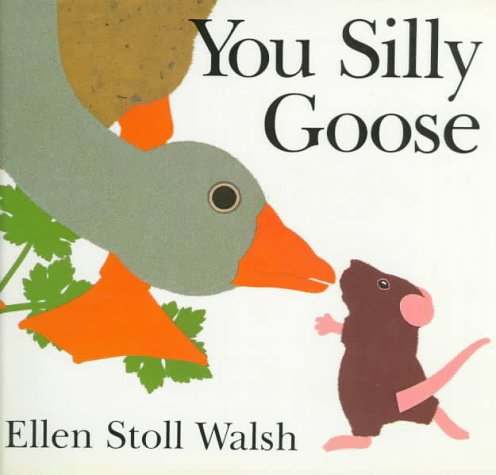 You Silly Goose by Harcourt Children's Books