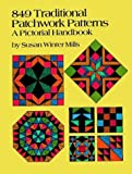 849 Traditional Patchwork Patterns, Susan W. Mills, 0486260038