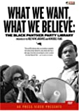 What We Want, What We Believe: Black Panther Party Library