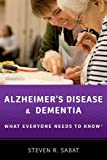Alzheimer's Disease and Dementia: What Everyone Needs to KnowRG