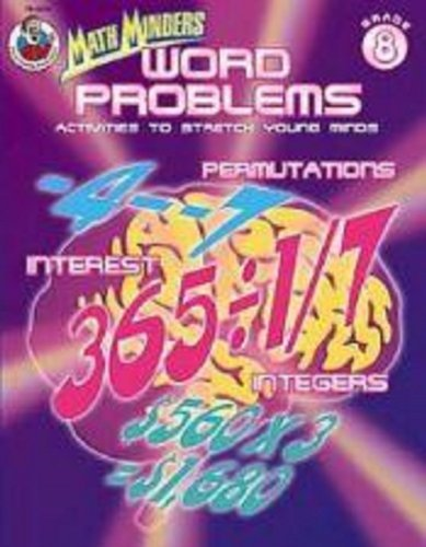 Read Online Word Problems, Grade 8: Activities to Stretch Young Minds (Math Minders) pdf epub