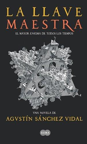 La Llave Maestra/the Master Key