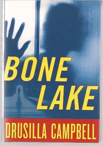 4a60221bb04a Bone Lake: Campbell: 9781582882680: Amazon.com: Books