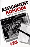 Assignment Homicide, Jeanne Toomey, 0865342717