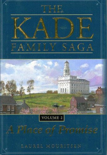 Download The Kade Family Saga, Vol. 2: A Place of Promise PDF