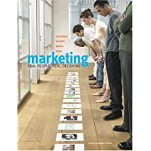 Marketing: Real People, Real Decisions, Second Canadian Edition (2nd Edition)