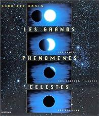 Les grands phénomènes celestes par Gabriele Vanin