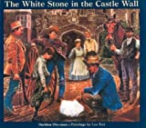 The White Stone in the Castle Wall, Sheldon Oberman, 0887763332