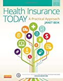 Health Insurance Today: A Practical Approach, 5e