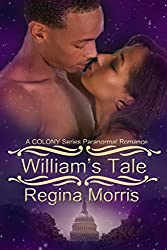 William's Tale: A COLONY Series Paranormal Romance (COLONY Vampires Book 4)