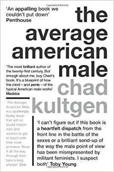 Book The Average American Male by Chad Kultgen (1-Aug-2007)