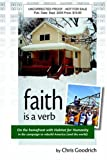 Faith Is a Verb, Chris Goodrich, 0976822105