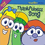 Thankfulness Song (Veggie Tales Gift Book)