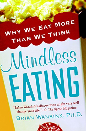 Mindless Eating: Why We Eat More Than We Think (Period Twice A Month After Plan B)