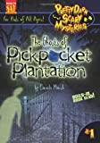 The Ghost of Pickpocket Plantation, Carole Marsh, 0635062372