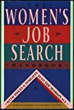 Women's Job Search Handbook : With Issues and Insights Into the Workplace, Bloomberg, Gerri and Holden, Margaret, 0913589497