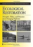 Ecological Restoration 1st Edition