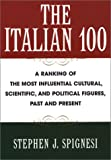 The Italian 100, Stephen J. Spignesi, 0806523999