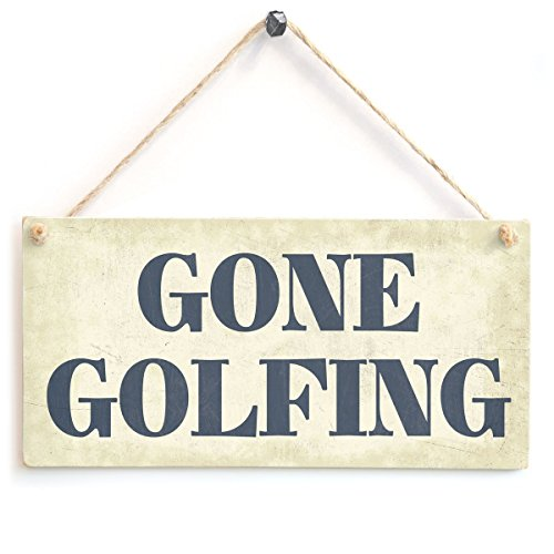 - BBCUE Gone Golfing - Dad Father Golf Wooden Sign Gift Wooden Hanging Sign