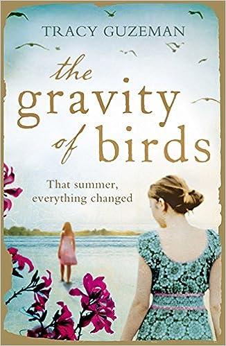 'The Gravity of Birds,' by Tracy Guzeman