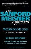 The Sanford Meisner Approach: An Actors Workbook (A Career Development Book), Larry Silverberg, 1880399776