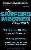 The Sanford Meisner Approach: An Actor's Workbook (Career Development Book)