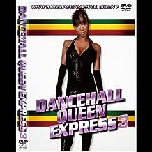 DANCEHALL QUEEN EXPRESS vol.3