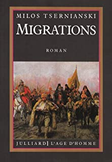 Migrations : roman, Tsernianski, Milos