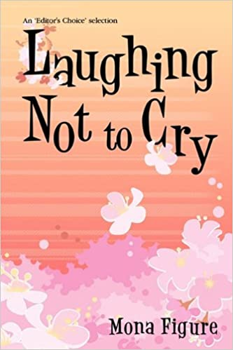laughing not to cry livros na amazon brasil 9781450224383