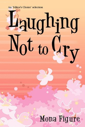Download Laughing Not to Cry ebook