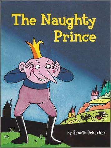 Kostenlose Bücher für das iPhone herunterladen The Naughty Prince 0810943042 PDF FB2 iBook