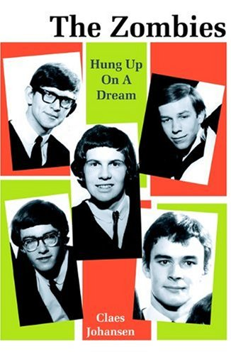 The Zombies: Hung Up On A Dream