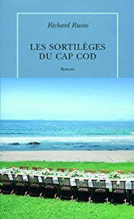 Les sortilèges du Cap Cod : roman, Russo, Richard
