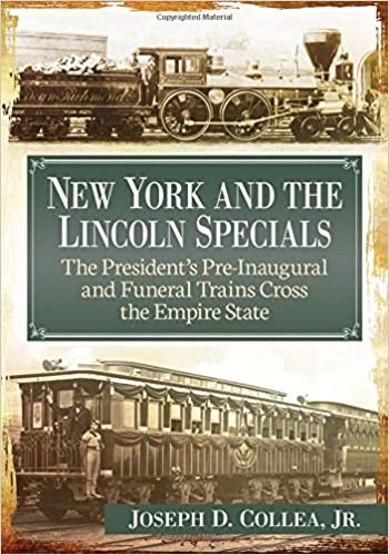 New York And The Lincoln Specials The President S Pre Inaugural And
