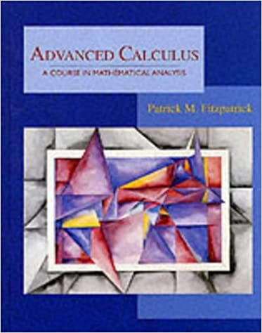 Advanced Calculus: A Course in Mathematical Analysis: Patrick M