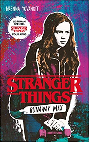 Amazon Fr Stranger Things Runaway Max Le Roman