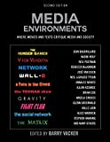 Media Environments 2nd Edition