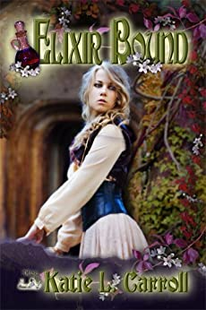 Elixir Bound by [Carroll, Katie L.]