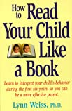 How to Read Your Child Like a Book, Lynn Weiss, 0671521241