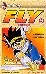 Fly, tome 9 : Le Chevalier du dragon par Sanjô