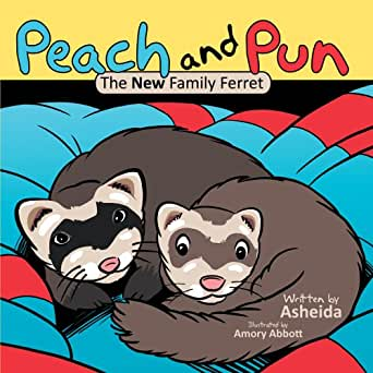 Peach and Pun : The New Family Ferret - Kindle edition by Asheida