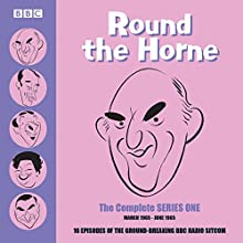 Round the Horne: Complete Series One: March 1965 - June 1965 Radio/TV Program by Barry Took, Marty Feldman Narrated by Kenneth Horne, Kenneth Williams, Hugh Paddick, Betty Marsden, Bill Pertwee, Douglas Smith