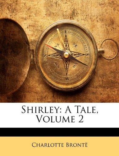 Shirley: A Tale, Volume 2